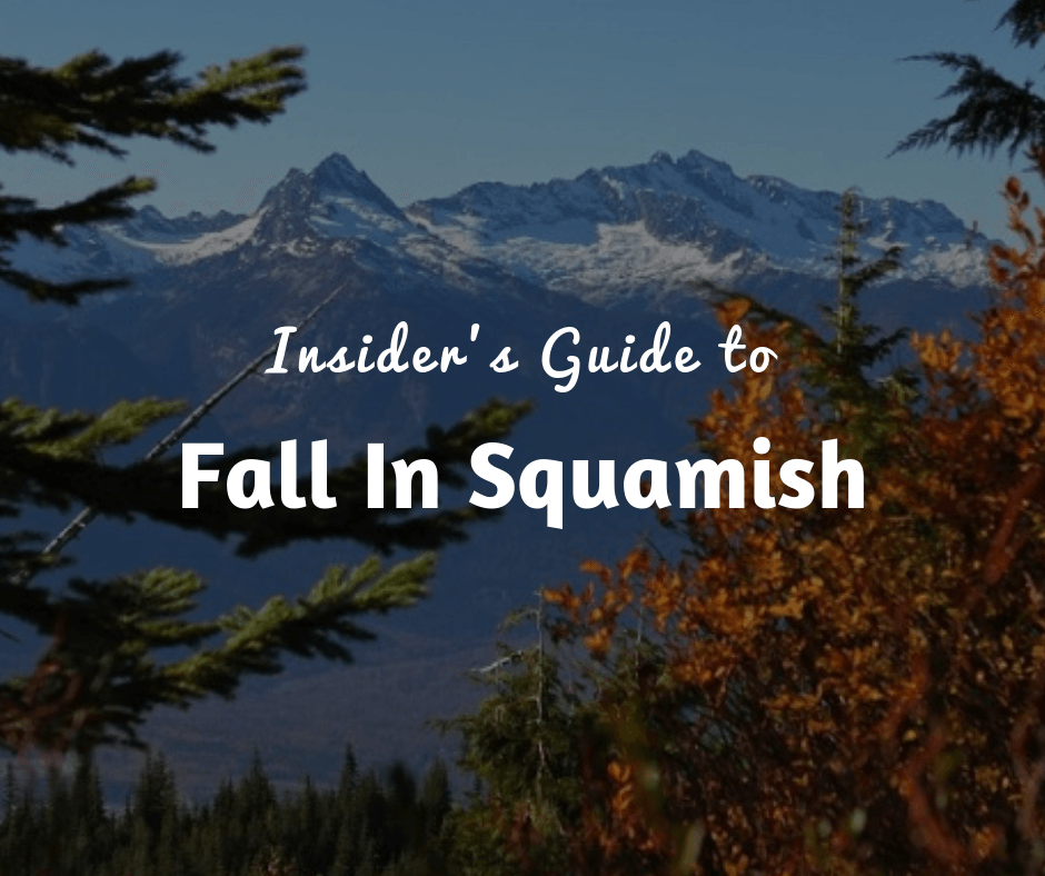 Insider's Guide to Fall In Squamish