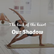 The back of the heart – Our Shadow
